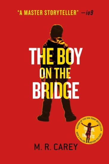 Waiting on Wednesday – The Boy on the Bridge (The Hungry Plague #2) by M.R. Carey