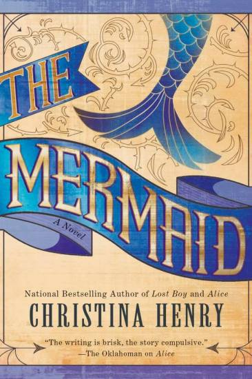 Waiting on Wednesday – The Mermaid by Christina Henry