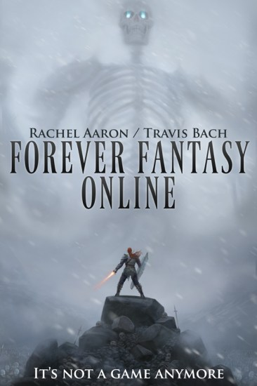 Waiting on Wednesday – Forever Fantasy Online (FFO #1) by Rachel Aaron & Travis Bach