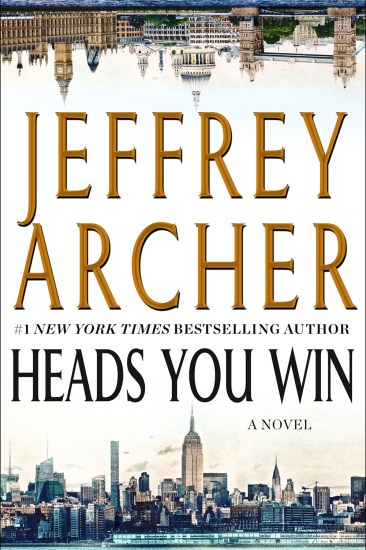 Waiting on Wednesday – Heads You Win: A Novel by Jeffrey Archer