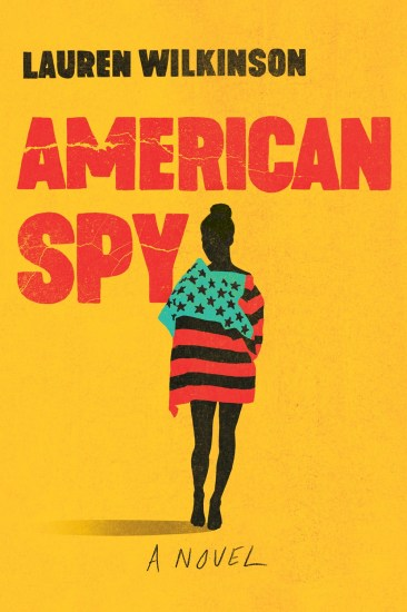Waiting on Wednesday – American Spy by Lauren Wilkinson