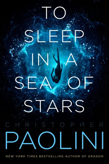 Exclusive (Part 2) Excerpt | To Sleep in a Sea of Stars by Christopher Paolini