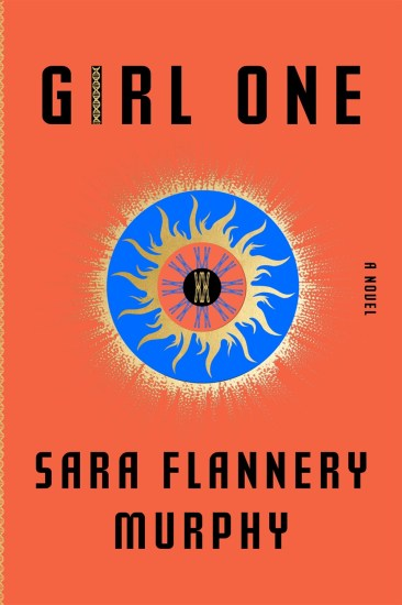 Can't Wait Wednesday – Girl One : A Novel by Sara Flannery Murphy