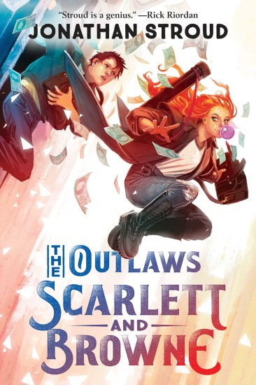 Can't Wait Wednesday | The Outlaws Scarlett and Browne (The Outlaws Scarlett and Browne, #1) by Jonathan Stroud