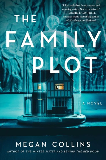 Can't Wait Wednesday | The Family Plot by Megan Collins