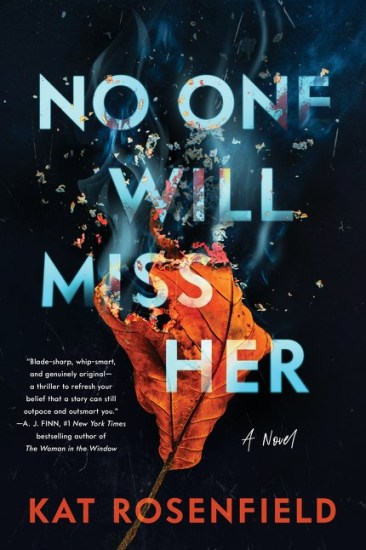 Can't Wait Wednesday | No One Will Miss Her by Kat Rosenfield