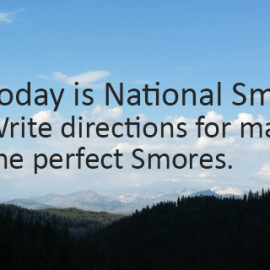 Writing Prompt for August 10: Smores!