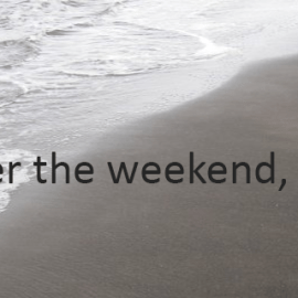 Writing Prompt for July 24: Weekend