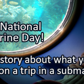 Writing Prompt for April 11: Submarines!