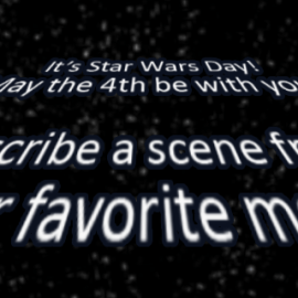 Writing Prompt for May 4: May the 4th!