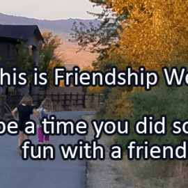 Writing Prompt for August 21: Friendship