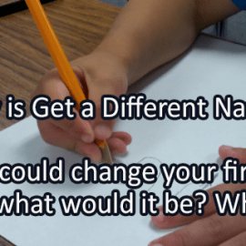 Writing Prompt for February 13: Different Name