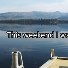 Writing Prompt for July 26: Weekend