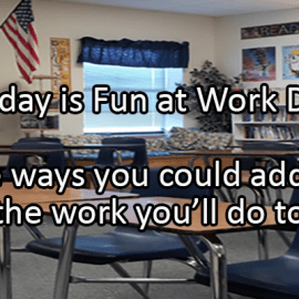 Writing Prompt for January 28: Fun at Work