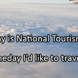 Writing Prompt for May 7: Tourism Day