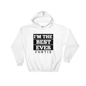 Fortis 'I'm the best' Mens Hooded Sweatshirt