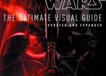 Star Wars: The Ultimate Visual Guide Review