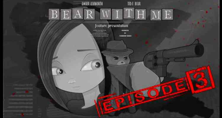 Bear With Me: Episode Three Review – A Dark And Sad Conclusion