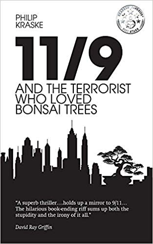 11/9 And The Terrorist Who Loved Bonsai Trees w/Phil Kraske – Ep 48