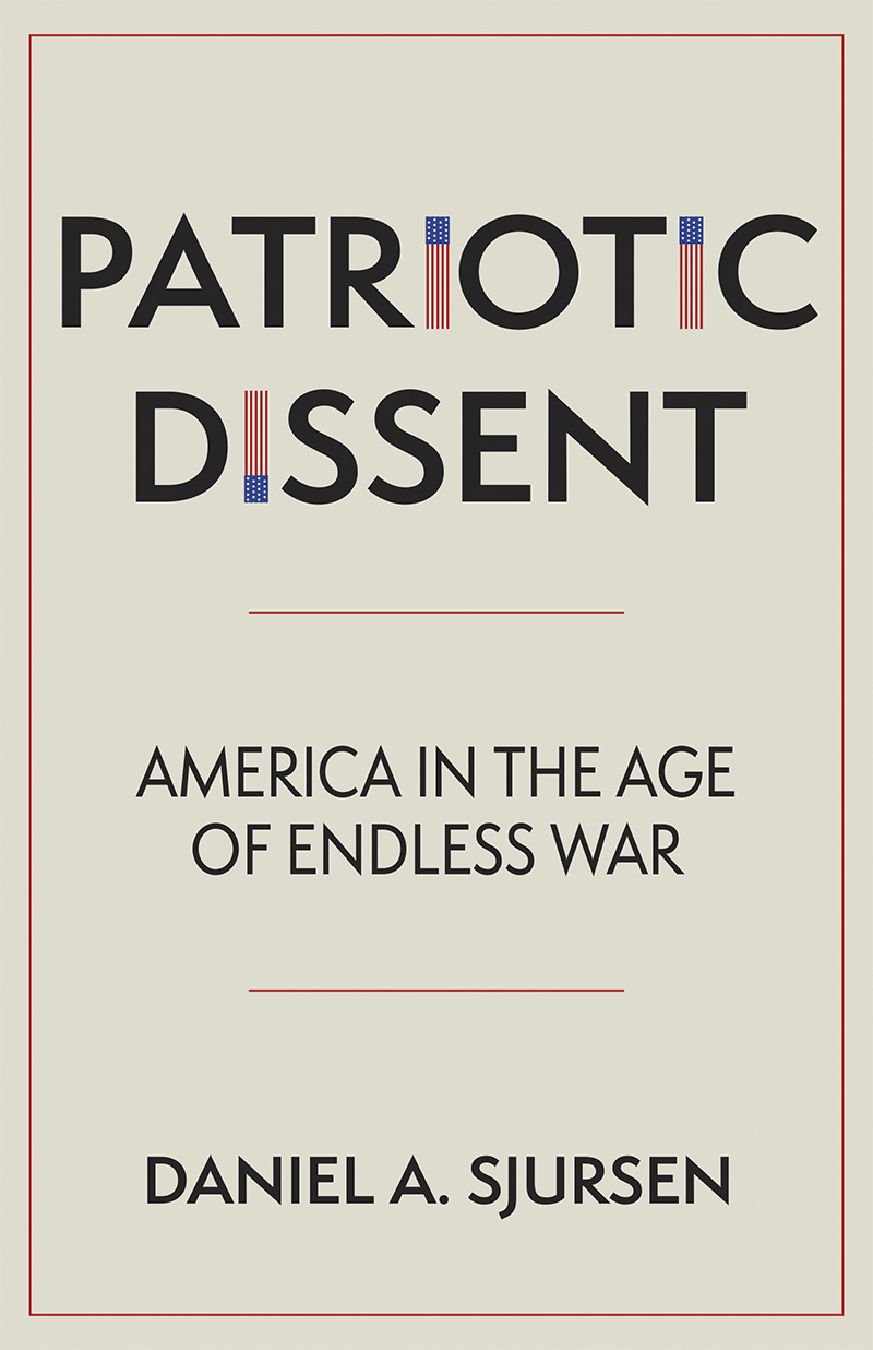 Patriotic Dissent: America in the Age of Endless War – Ep 78