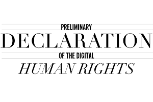 Preliminary declaration of the digital human rights