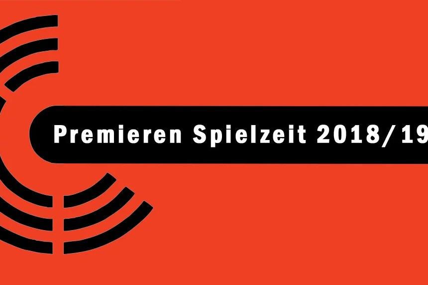 Premieren Spielzeit 2018/19