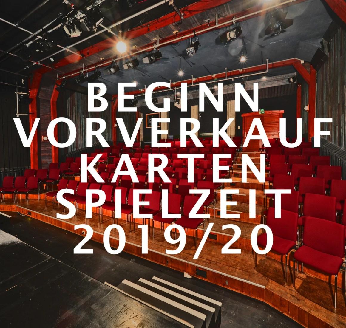 Kartenvorverkauf Spielzeit 2019/20 ab 10. September 2019