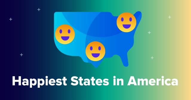 Les États les plus heureux d'Amérique des années 2020