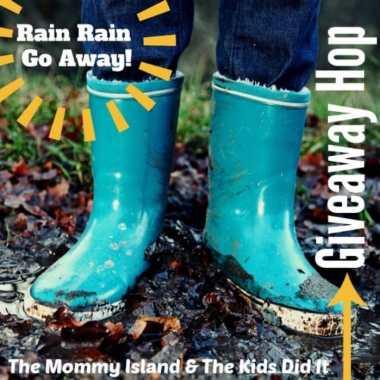 Rain Rain Go Away! Giveaway Hop!
