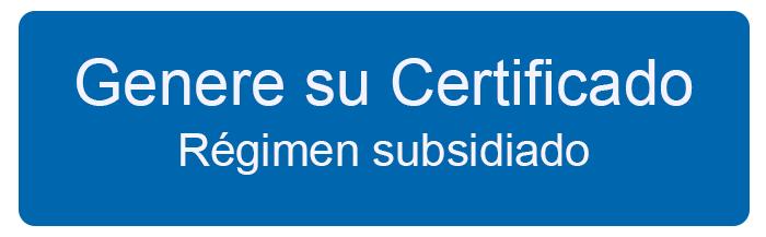 Genere su certificado de afiliación al régimen subsidiado
