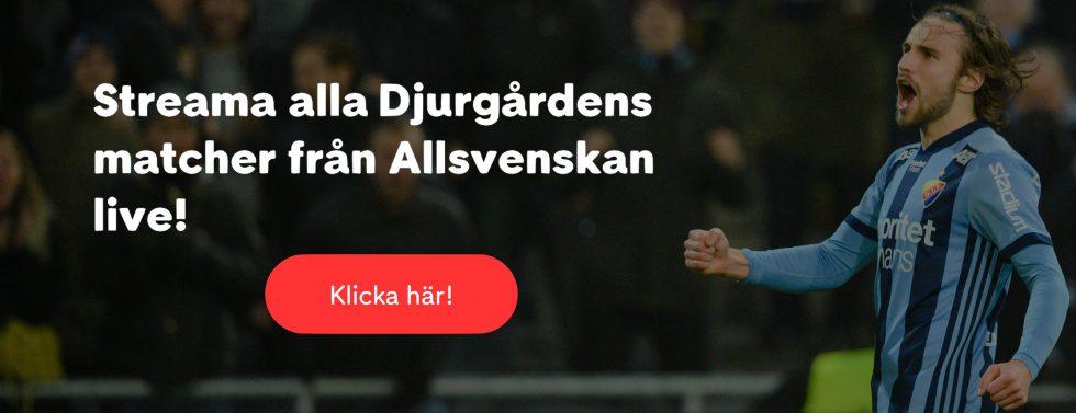 Streama Djurgården GIF Sundsvall live stream gratis? Streama DIF GIF live stream online!