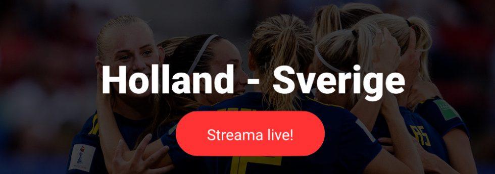 Sverige Holland live stream gratis? Streama Sverige Tyskland VM damer 2019 live online!