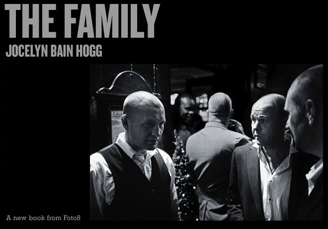 The Family by Jocelyn Bain Hogg, published Foto8
