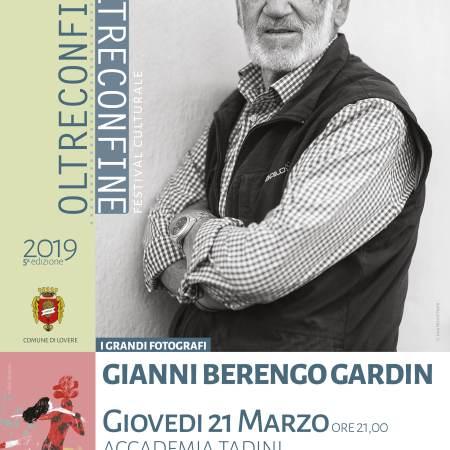Oltreconfine Festival Culturale - Gianni Berengo Gardin - Locandina dell'evento