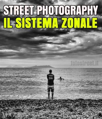 sistema zonale copertina - Il sistema Zonale di Ansel Adams e la Street Photography - fotostreet.it
