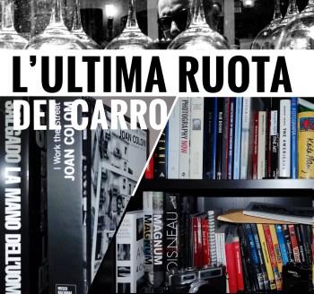 ultimaruota - L'ultima ruota del carro - fotostreet.it