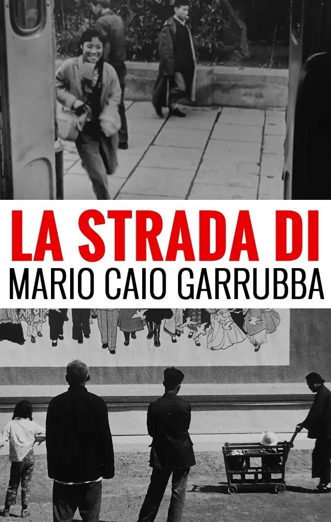 La strada di Mario Caio Garrubba