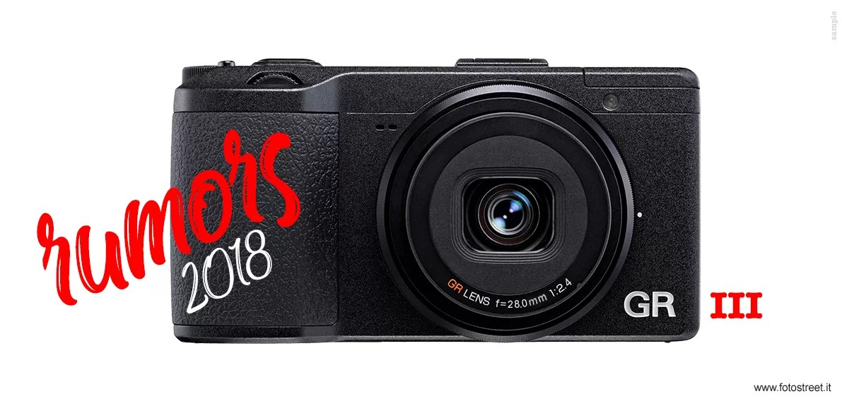 RUMORS: RICOH GR III (GR-E) IS COMING! - Street Photography
