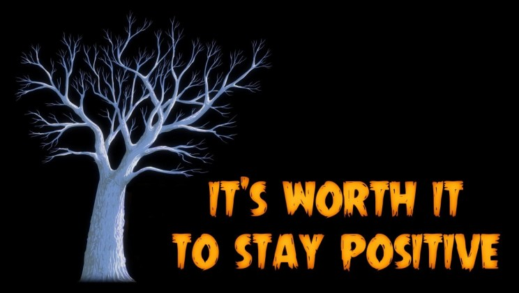 Graphic of a winter tree with the words 'It's Worth it to Stay Positive' / An audio story by FOTW Audio Productions for the Halloween Listening Party