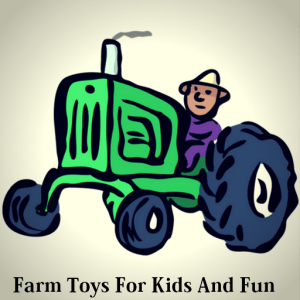 Farm Toys For Fun And Kids