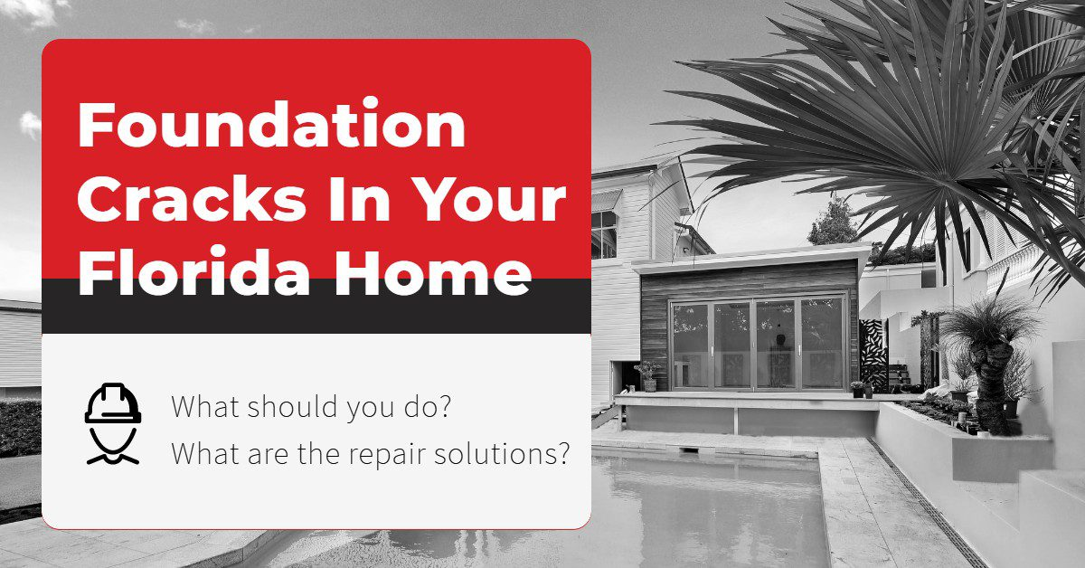 "photo of a house with a text overlay that reads, ""foundation cracks in your florida home: what should you do? What are the repair options?"""