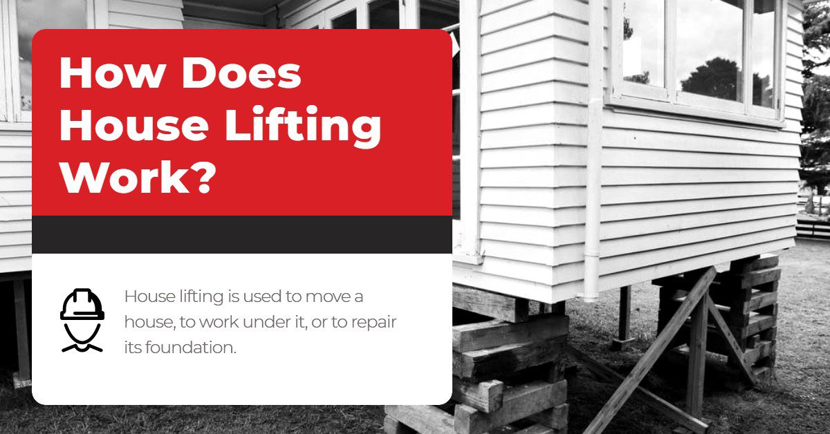 How Does House Lifting Work?