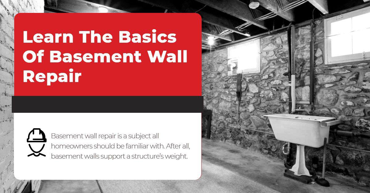Learn The Basics Of Basement Wall Repair