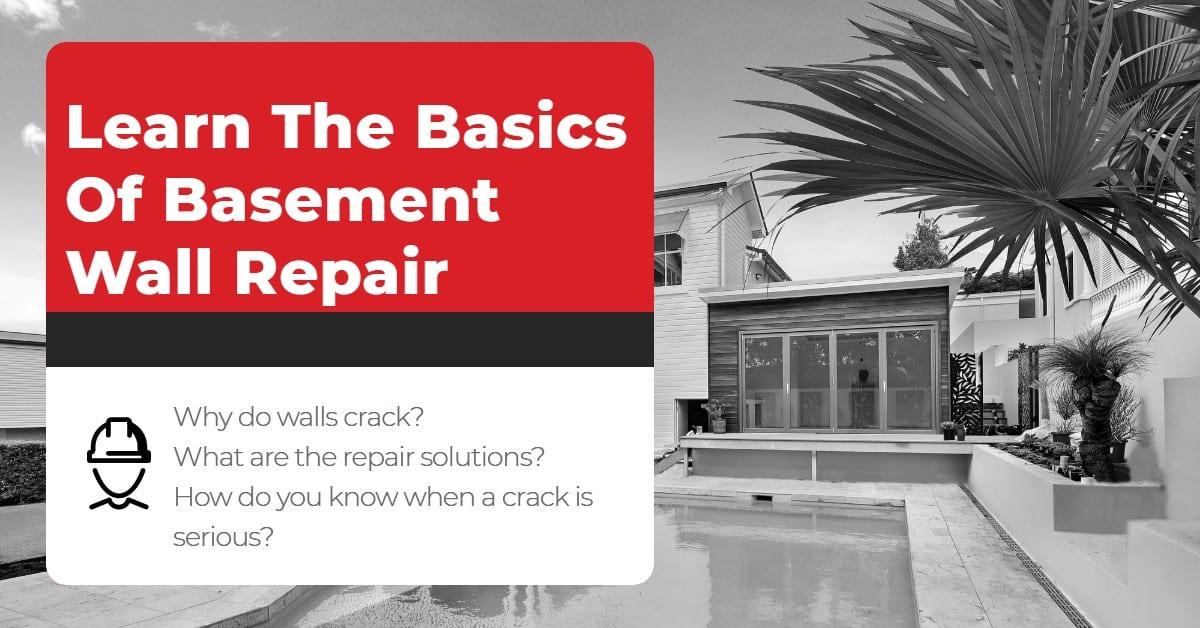 Basics of basement wall repair