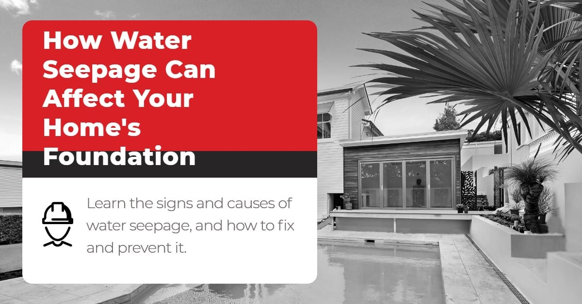 How water seepage can affect your home's foundation