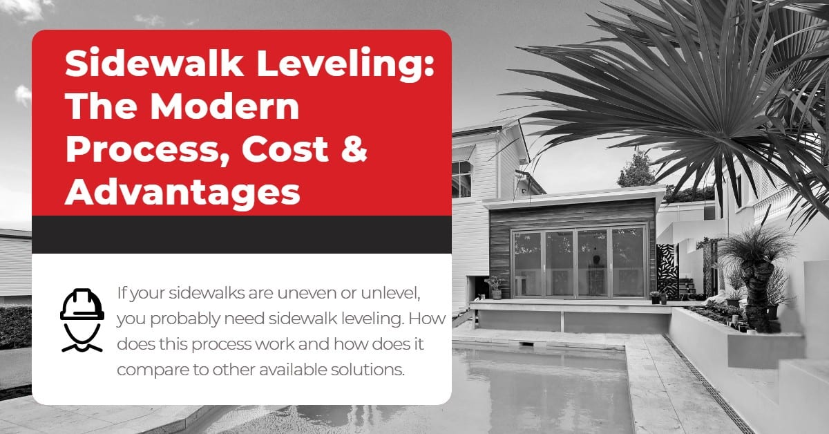 Sidewalk Leveling_ The Modern Process, Cost & Advantages