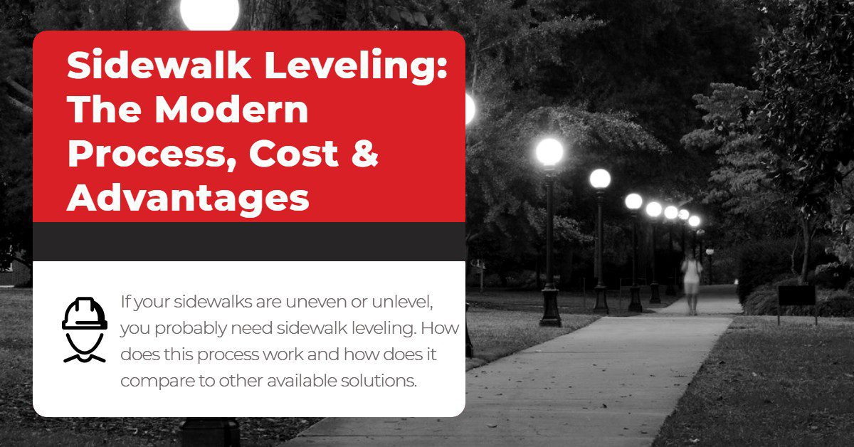 Sidewalk Leveling: The Modern Process, Cost & Advantages