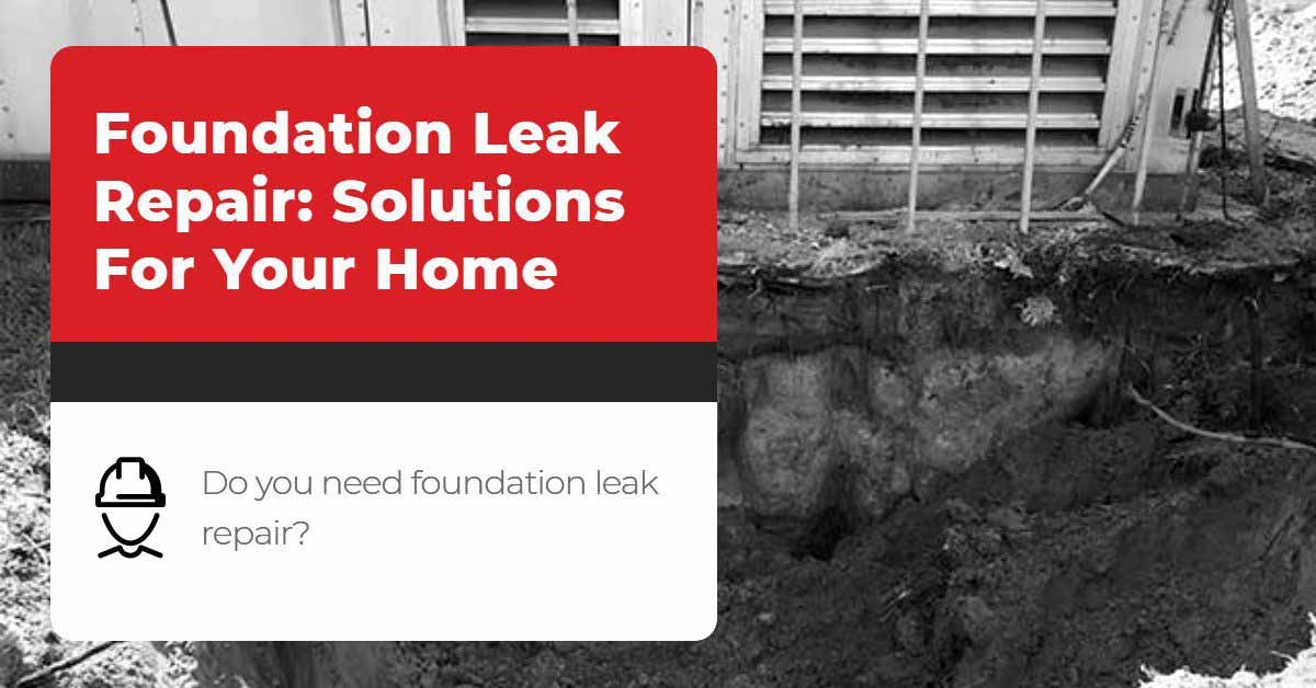 Foundation Leak Repair_ Solutions For Your Home