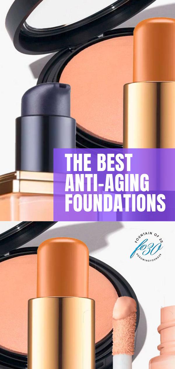 best anti-aging foundations fountainof30