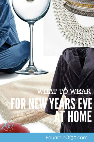 What to wear when you are staying at home for a casual New Years Eve.